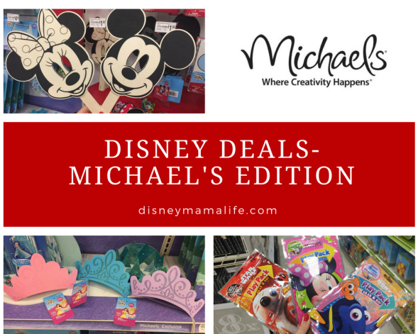 Disney Deals- Michaels Edition